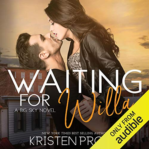 Waiting for Willa: The Big Sky Series, Book 3