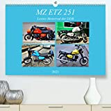 MZ ETZ 251 - Letztes Motorrad der DDR (Premium, hochwertiger DIN A2 Wandkalender 2021, Kunstdruck in Hochglanz)