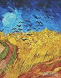 Vincent Van Gogh Agenda Semanal 2020: Campo de Trigo con Cuervos   Planificador Mensual que Inspira Productividad   Postimpresionismo   Con Calendario Mensual 2020: 13 (Agenda 2020 Semana Vista)