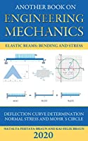 Another Book on Engineering Mechanics: Elastic Beams: Bending and Stress Front Cover