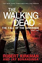 The Walking Dead: Fall of the Governor Part Two by Jay Bonansinga (2014-03-13)