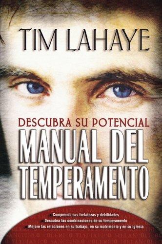 Manual del Temperamento: Descubra su Potencial (Spanish Edition)
