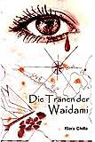 Die Tränen der Waidami (Die Piraten der Waidami 2)