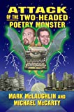 Attack of the Two-Headed Poetry Monster