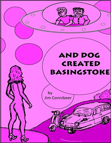 And Dog Created Basingstoke (English Edition)