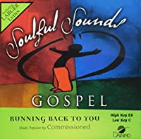 Running Back to You (Soulful Sounds Gospel)