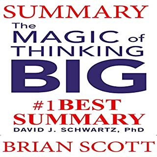 Summary: The Magic of Thinking Big                   Auteur(s):                                                                                                                                 Brian Scott                               Narrateur(s):                                                                                                                                 Bill Conway                      Durée: 59 min     Pas de évaluations     Au global 0,0