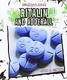 Ritalin and Adderall