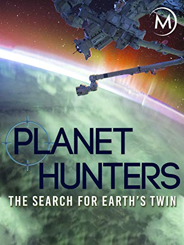 Planet Hunters: The Search for Earth's Twin