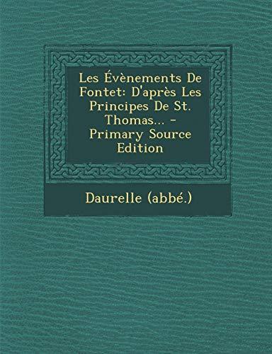Les Évènements De Fontet: D'après Les Principes De St. Thomas...