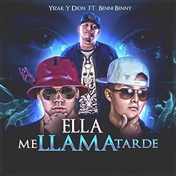 Ella Me Llama Tarde (feat. Benni Benny)