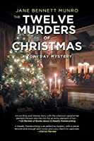 The Twelve Murders of Christmas: A Toni Day Mystery