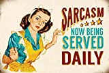 Sarcasm Vintage Wall Decor w/ Funny Quote, Unique Metal Wall Decor for Home, Bar, Diner, or Pub 12'x8' in. Metal Tin Signs, Fun Kitchen Decor, Funny Bar Signs, Vintage Kitchen Signs