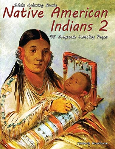 Adult Coloring Books Native American Indians 2 Native American Indians 2 is a Life Escapes grayscale product image
