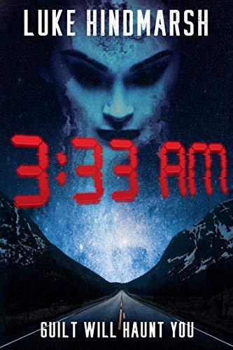 3:33 AM by [Luke Hindmarsh]