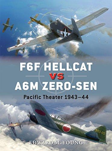F6F Hellcat vs A6M Zero-sen: Pacific Theater 1943–44 (Duel, Band 62)