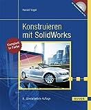 Konstruieren mit SolidWorks - Harald Vogel