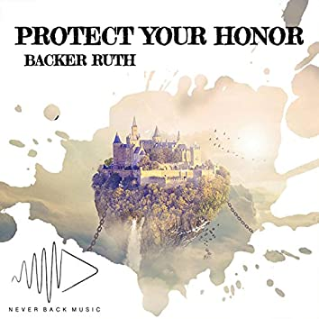 Protect Your Honor