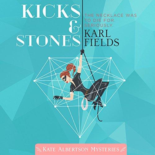 Kicks & Stones audiobook cover art