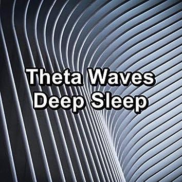 Theta Waves Deep Sleep