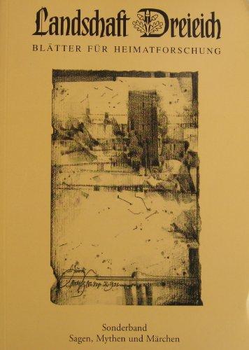 Landschaft Dreieich. Blätter für Heimatforschung. Jahresbände: 1994. Sagen, Mythen und Märchen aus der Dreieich