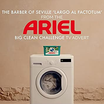 """The Barber of Seville 'Largo Al Factotum' (From the """"Ariel Big Clean Challenge"""" TV Advert)"""