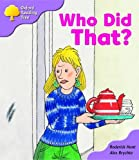 Oxford Reading Tree: Stage 1+: More Patterned Stories: Who Did That?: pack A