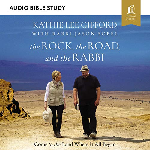 The Rock, the Road, and the Rabbi: Audio Bible Studies cover art