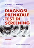 Diagnosi prenatale e test di screening