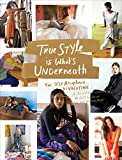 Image of True Style is What's Underneath: The Self-Acceptance Revolution