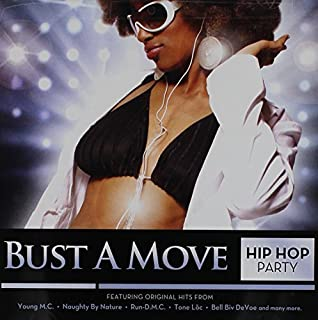 Bust a Move: Hip Hop Party by Bust a Move: Hip Hop Party (2013-05-03)