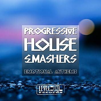 Progressive House Smashers (Emotional Anthems)