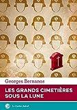 Les Grands cimetières sous la lune - Format Kindle - 9791027807567 - 8,99 €