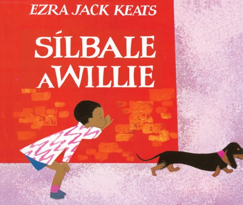 Silbale A Willie (Whistle For Willie) (Turtleback School & Library Binding Edition) (Spanish Edition)