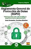 GuíaBurros Reglamento General de Protección de Datos (RGPD): Todo lo que debes saber sobre la LOPD y la adaptación al nuevo reglamento RGPD: 16