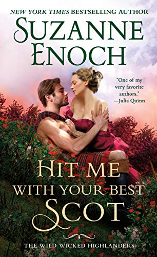 Hit Me With Your Best Scot (The Wild Wicked Highlanders Book 3) (English Edition)
