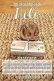 Mein Hamster Nele. Ratgeber und viele wertvolle Tipps zu Kauf, Gehege, Haltung, Futter, Pflege und Beschäftigung eines Hamsters.: Aus Sicht der Eltern und eines 9 jährigen Kindes