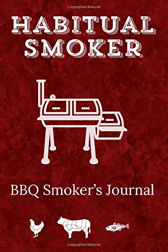Habitual Smoker BBQ Smoker's Journal: Funny Pun Barbecue Smoker Dot Grid Notebook