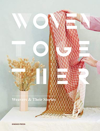 Woven together - Weavers & their stories