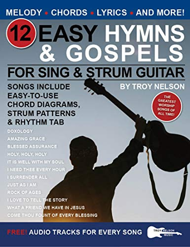 12 Easy Hymns and Gospels for Sing & Strum Guitar: Songs Include...
