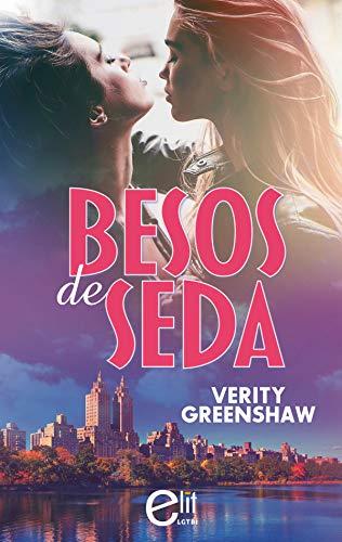 Besos de seda de Verity Greenshaw