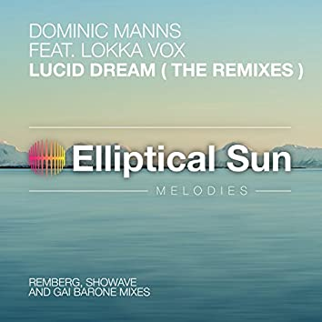 Lucid Dream (The Remixes)
