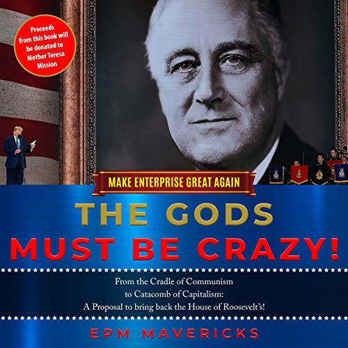 Make Enterprise Great Again: The Gods Must Be Crazy! cover art