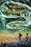 The Message in the Painted Rock (An Arthur and Marya Mystery)
