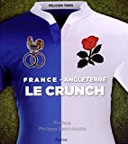 France / Angleterre - Le crunch