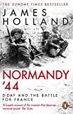Normandy '44: The epic Sunday Times bestseller (English Edition)