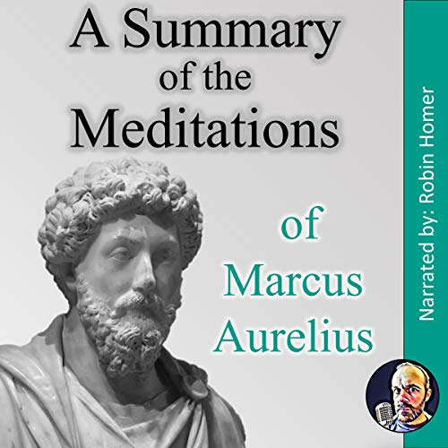 A Summary of the Meditations of Marcus Aurelius cover art