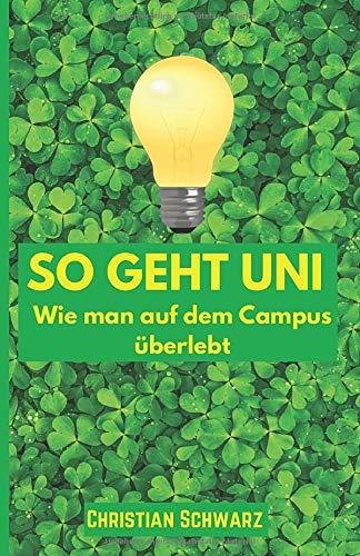 So geht Uni: Wie man auf dem Campus überlebt