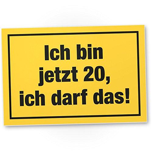 DankeDir! 20 Jahre - Ich darf das, Kunststoff Schild - Geschenk 20. Geburtstag, Geschenkidee Geburtstagsgeschenk Zwanigsten, Geburtstagsdeko/Partydeko/Party Zubehör/Geburtstagskarte