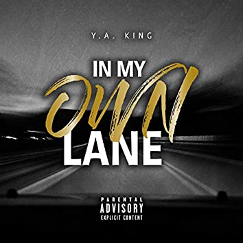 In My Own Lane